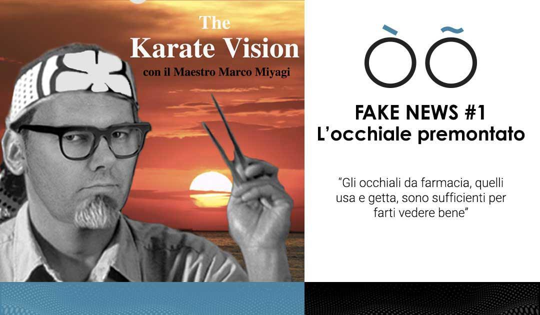 Fake news #1 sulla visione: l'occhiale premontato