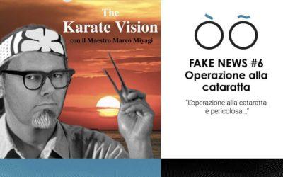 Fake news #6 sulla visione: l'operazione alla cataratta