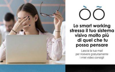 Lo smart working stressa il tuo sistema visivo molto più di quel che tu possa pensare